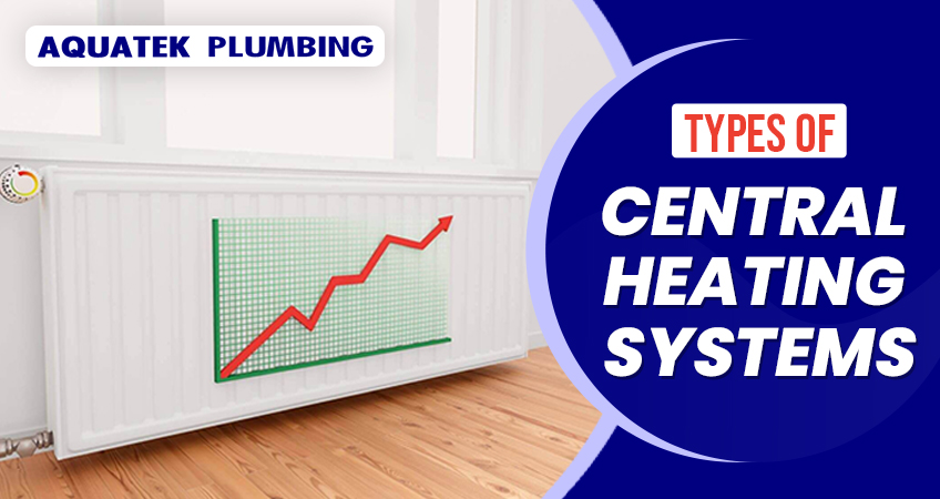 types of central heating systems